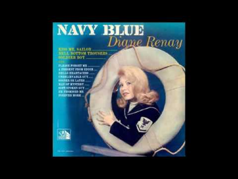 Diane Renay -  Kiss Me Sailor & Navy Blue (Stereo)