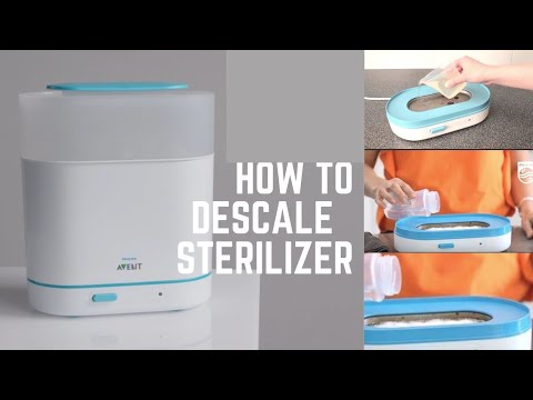 How To Descale Philips Avent Bottle Sterilizer | Baby Care | Monsoon