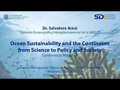 Salvatore Aricò | Ocean Sustainability and the Continuum from Science to Policy and Society