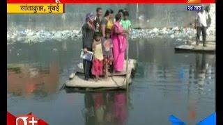 Santacruz : Mumbai Nalla Boat Travel From Last 15 Years