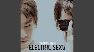 Provided to YouTube by TuneCore Japan きらめきヤングマン · ORIGINAL LOVE エレクトリックセクシー ℗ 2014 WONDERFUL WORLD RECORDS Released on: ...