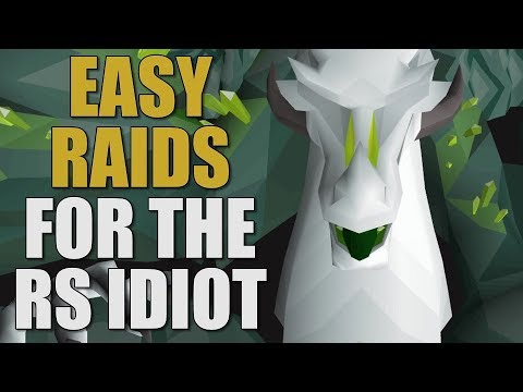 Noobs Guide to Raids For The RuneScape Idiot [OSRS 2019]