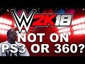 WWE 2K18: NOT ON LAST GEN? IS 2K18 PS4 AND XBOX ONE ONLY?!