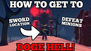 DOGE HELL! HOW to FIND THE SWORD & DEFEAT EVIL DOGE MINION GUARDIANS (DOGECOIN MINING TYCOON ROBLOX)