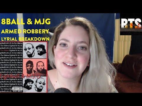 8ball & MJG – Armed Robbery – Lyrical Breakdown Reaction