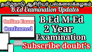 TNTEU B.ED M.ED SECOND YEAR ONLINE EXAMINATION 2020 SUBSCRIBE DOUBT'S TODAY UPDATES