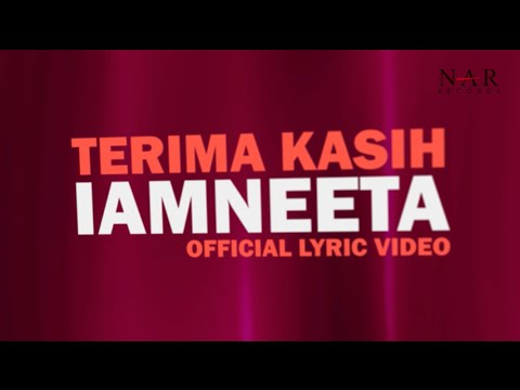 iamNEETA - Terima Kasih (Official Lyric Video)