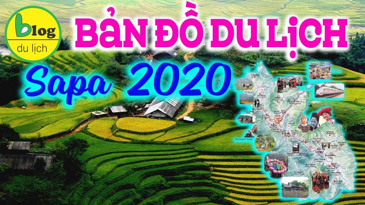 Bản đồ du lịch Sapa 2020 bằng video đầy đủ và chi tiết nhất