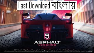 How to Download & Install Asphalt 9 On Android In Bangla | All Problem Fixed|No Country Restriction
