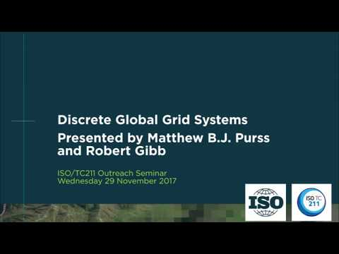 Discrete Global Grid Systems presented by Matthew Purss and Robert Gibb