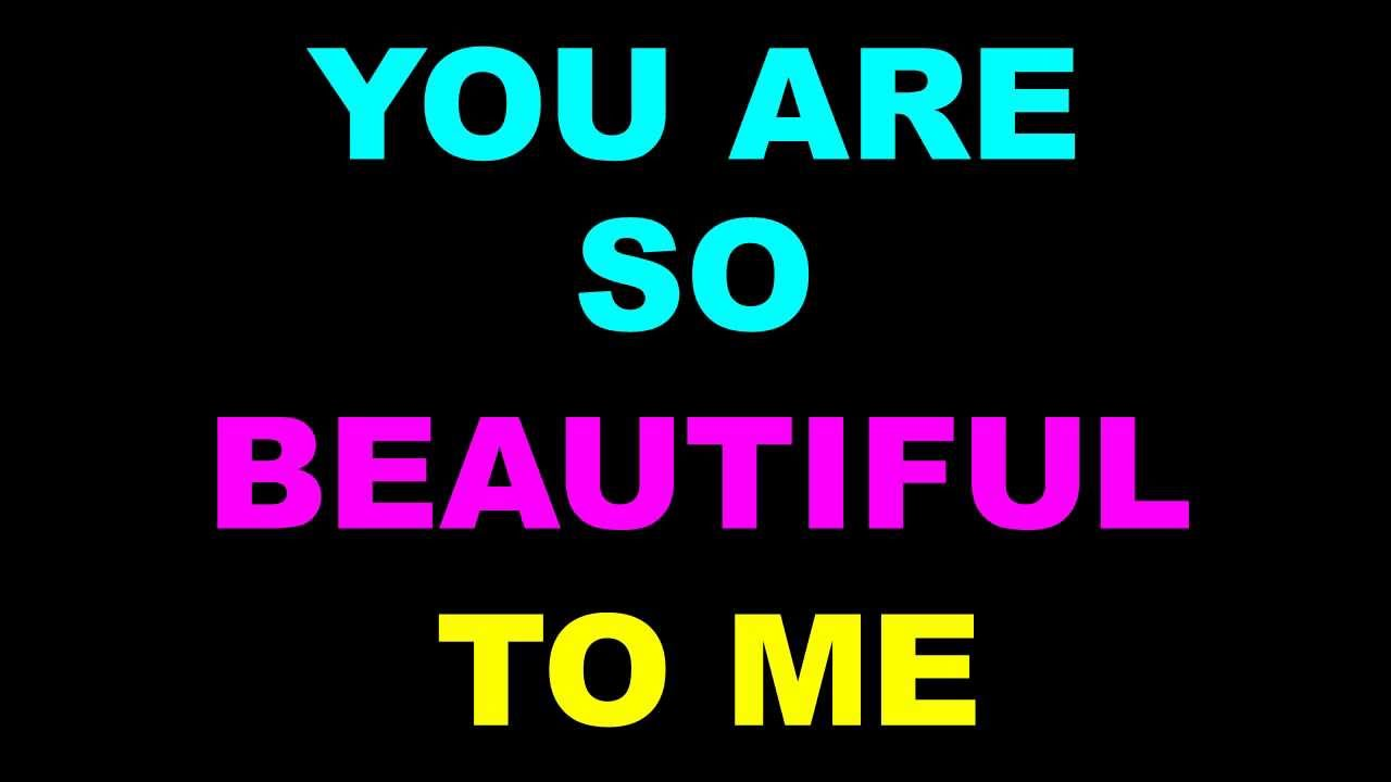 You are so beautiful to me lyrics