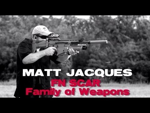 Make Ready With Matt Jacques: FN SCAR Family of Weapons