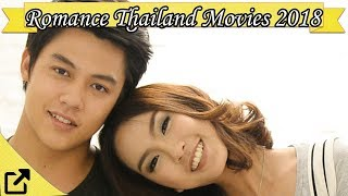 Top 50 Romance Thailand Movies 2018 (All The Time)