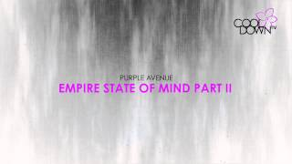 Empire State of Mind part II - Purple Avenue (Originally made famous by Alicia Keys) / CooldownTV