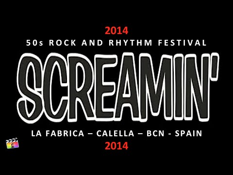 screamin' 2014 calella spain ••• rockabilly / rock & roll festival