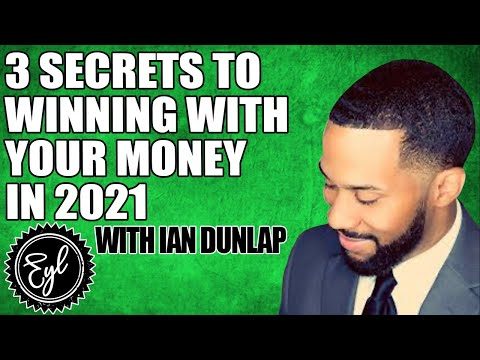 3 SECRETS TO WINNING WITH YOUR MONEY IN 2021