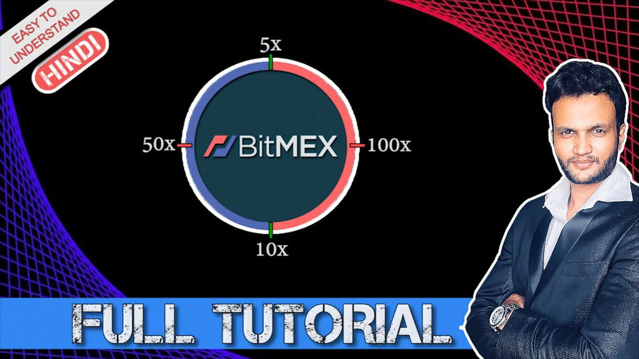 Bitmex Full Tutorial || Leverage Trading For Beginners In Hindi