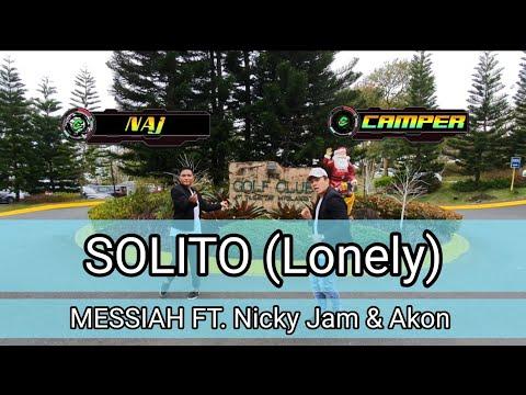 MESSIAH - SOLITO Ft. NICKY JAM & AKON |CAMPER CANTOS And NAJ ASNE