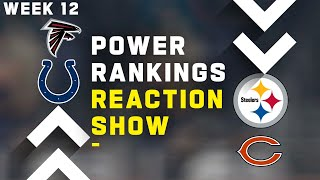 Week 12 Power Rankings Reaction Show