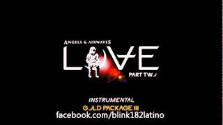 Angels & Airwaves - LOVE Part II (Instrumental)