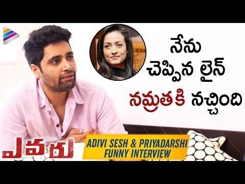 Adivi Sesh About Major Movie & Mahesh Babu | Adivi Sesh & Priyadarshi Funny Interview | Evaru Movie