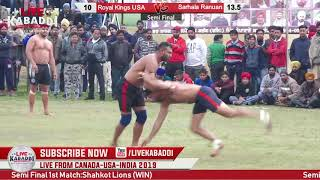 Semi Final Match -  Sarhala Ranuan  v/- Royal Kings USA Cup - 2019