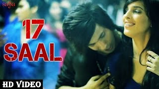 Repeat youtube video 17 Saal - Kemzyy || Official Song || New Hindi Songs 2015 -  HD video