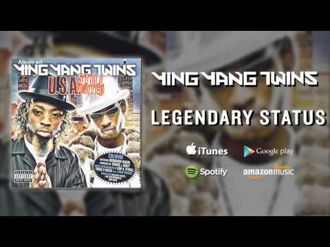 Ying Yang Twins - Legendary Status