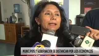 MUNICIPIOS Y GOBERNACIÓN SE DISTANCIAN POR LÍOS ECONÓMICOS