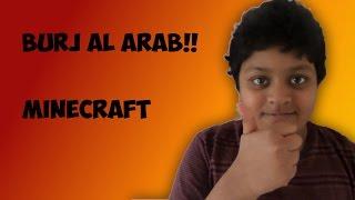 The Burj Al Arab in Minecraft!!
