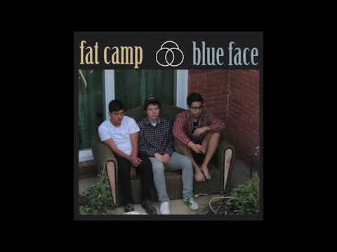 Fat Camp - Blue Face (Full Album)