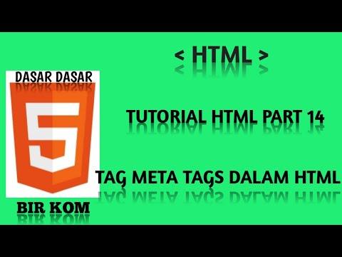 Tutorial HTML Dasar Part 14 : Pengertian Tag  Meta Tags Dalam Html