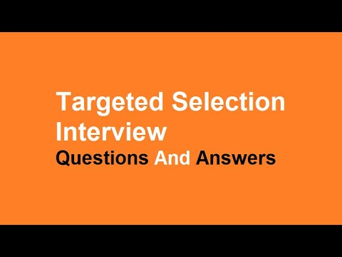 Targeted Selection Interview Questions And Answers - YouTube