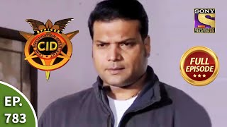 CID - सीआईडी - Ep 783  -An Unique Case For CID - Full Episode