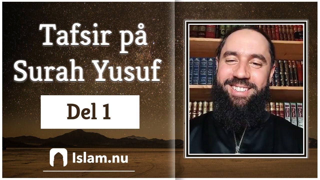 Tafsir på Surah Yusuf | del 1