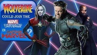 WOLVERINE joining the MCU in CAPTAIN MARVEL?