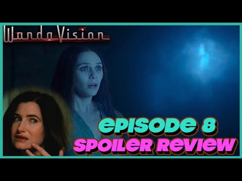 WandaVision Episode 8 SPOILER Review and Ending Explained
