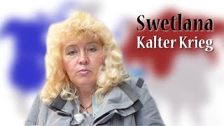 Swetlana - Kalter Krieg