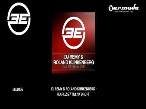 DJ Remy & Roland Klinkenberg - Till Ya Drop