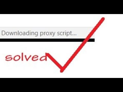 Solved downloading proxy script chrome fix youtube.