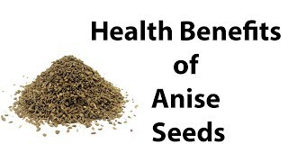 Top Health Benefits of Anise Seeds