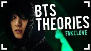 BTS THEORIES: Fake Love