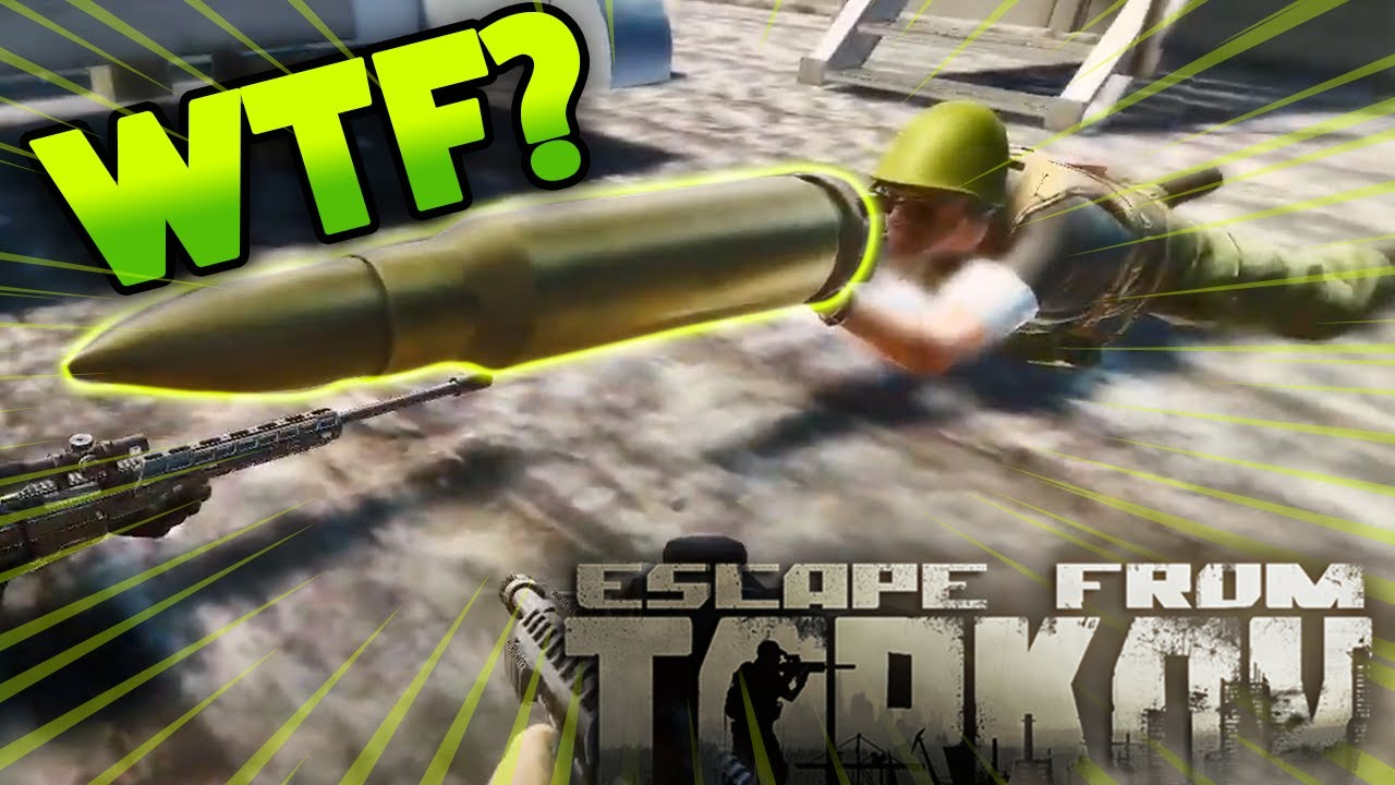 *HILARIOUS  BUG* - THE BIGGEST BULLET EVER !! | EFT_WTF ep. 139 | Escape from Tarkov Funny and Epic