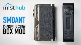 Smoant Charon TC 218W Box Mod Video