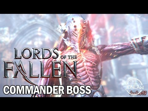 Lords of the Fallen - Commander Boss My Strategy Gameplay