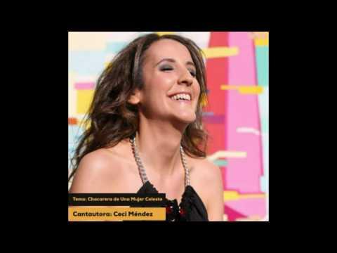Chacarera de una Mujer Celeste - Ceci Méndez