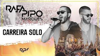 CARREIRA SOLO - RAFA E PIPO MARQUES [CD RP1]