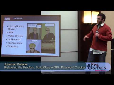 BSides DC 2014 - Releasing the Kracken: Build and Using A GPU Password Cracker