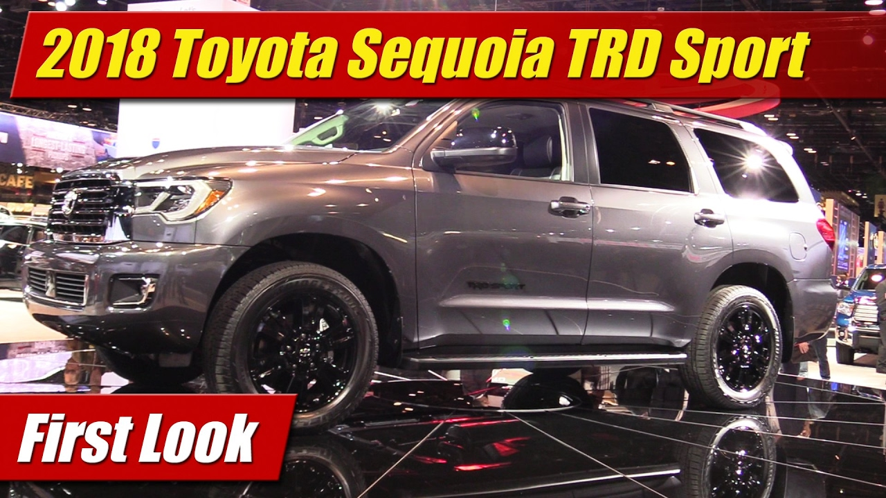 2018 Toyota Sequoia Trd Sport First Look
