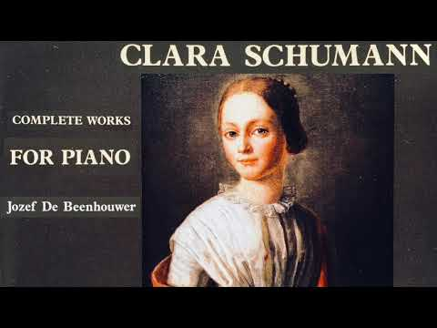 Clara Schumann - Complete Piano Works (recording of the Century : Josef De Beenhouwer)